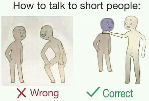 How to talk to short people - 03